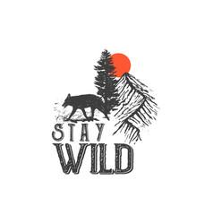 Stay wild 4 vector