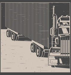 Big truck with trailer retro poster vector