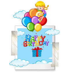 Happy birthday card with girl on balloons vector