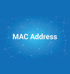 Mac address white text with blue vector