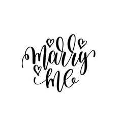 marry me hand lettering romantic quote to vector image