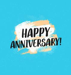 happy anniversary typographic greeting card vector image