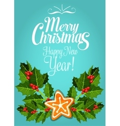 Christmas card with gingerbread and holly branch vector image vector image