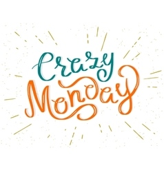Crazy monday vector
