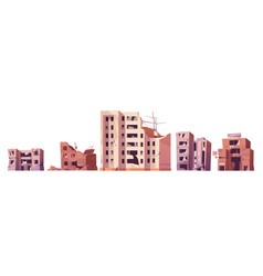 destroyed city buildings after war or earthquake vector image