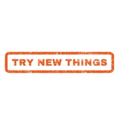 Try New Things Rubber Stamp vector