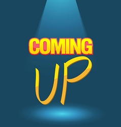 Coming up logo poster vector