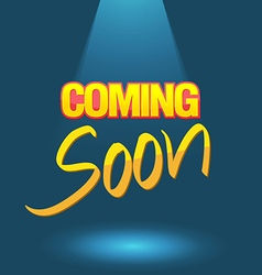 Coming soon logo poster vector image