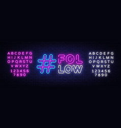 follow me neon sign social networks design vector image
