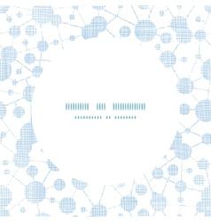 Blue molecules testile texture circle frame vector image vector image