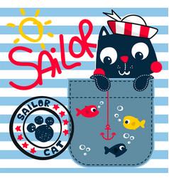 Cute sailor cat fishing on pocket vector