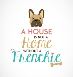 French Bulldog Typographic Background vector image