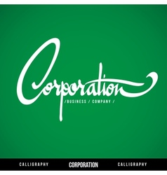 CORPORATION Lettering vector image vector image