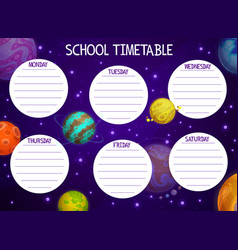 cartoon space school timetable with planets vector image