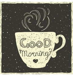 Good morning card with hand lettering on cup vector
