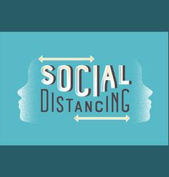 social distancing health protection retro quote vector image