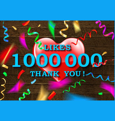 Thank you for 1 million likes vector