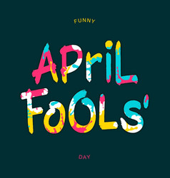 Funny april fools day vector