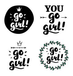 go girl hand lettering vector image