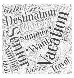 Popular Summer Vacation Destinations for Seniors vector image