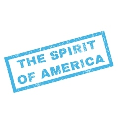 The Spirit Of America Rubber Stamp vector image