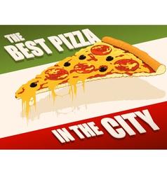 Best pizza in city vector image