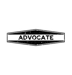 Grunge black advocate word hexagon rubber seal vector