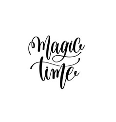 magic time - black and white hand lettering vector image
