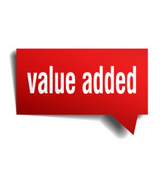 value added red 3d speech bubble vector image