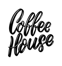 Coffee house lettering phrase isolated on white vector