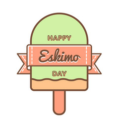 Happy eskimo day greeting emblem vector