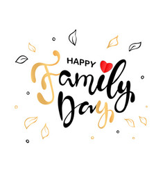 happy family day lettering typography poster vector image