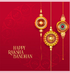 Happy raksha bandhan red background with vector