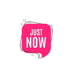 Just now symbol special offer sign vector