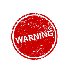 warning sign sticker stamp texture vector image