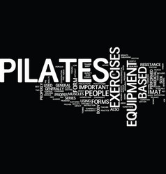 forms of pilates text background word cloud vector image vector image