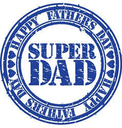 Grunge Happy fathers day rubber stamp illu vector image vector image