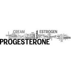 Benefits progesterone cream text word cloud vector