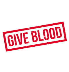 give blood rubber stamp vector image