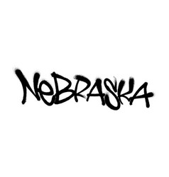 sprayed nebraska font graffiti with overspray in vector image