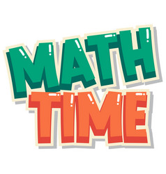Sticker design for math time in green and orange vector