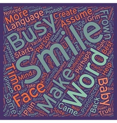 How To Use The Power Of A Smile text background vector image