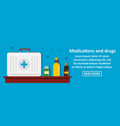 medications and drugs banner horizontal concept vector image