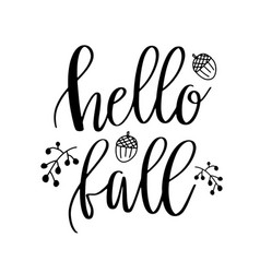hello fall lettering text with autumn leaves and vector image