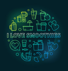 i love smoothies colored round outline vector image vector image