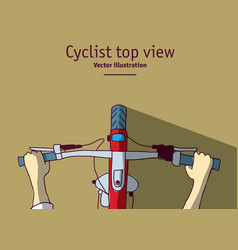 Cyclist hand and bicycle flat top view vector