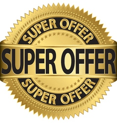 Super offer golden label vector image vector image