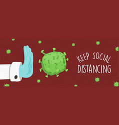 Keep social distancing banner with doctor hand vector