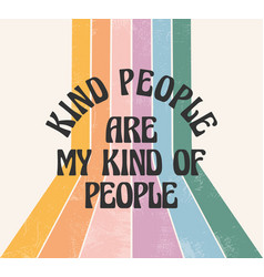 retro 70s font kind people are my kind people vector image