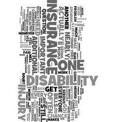 Yes you do need a disability insurance text word vector